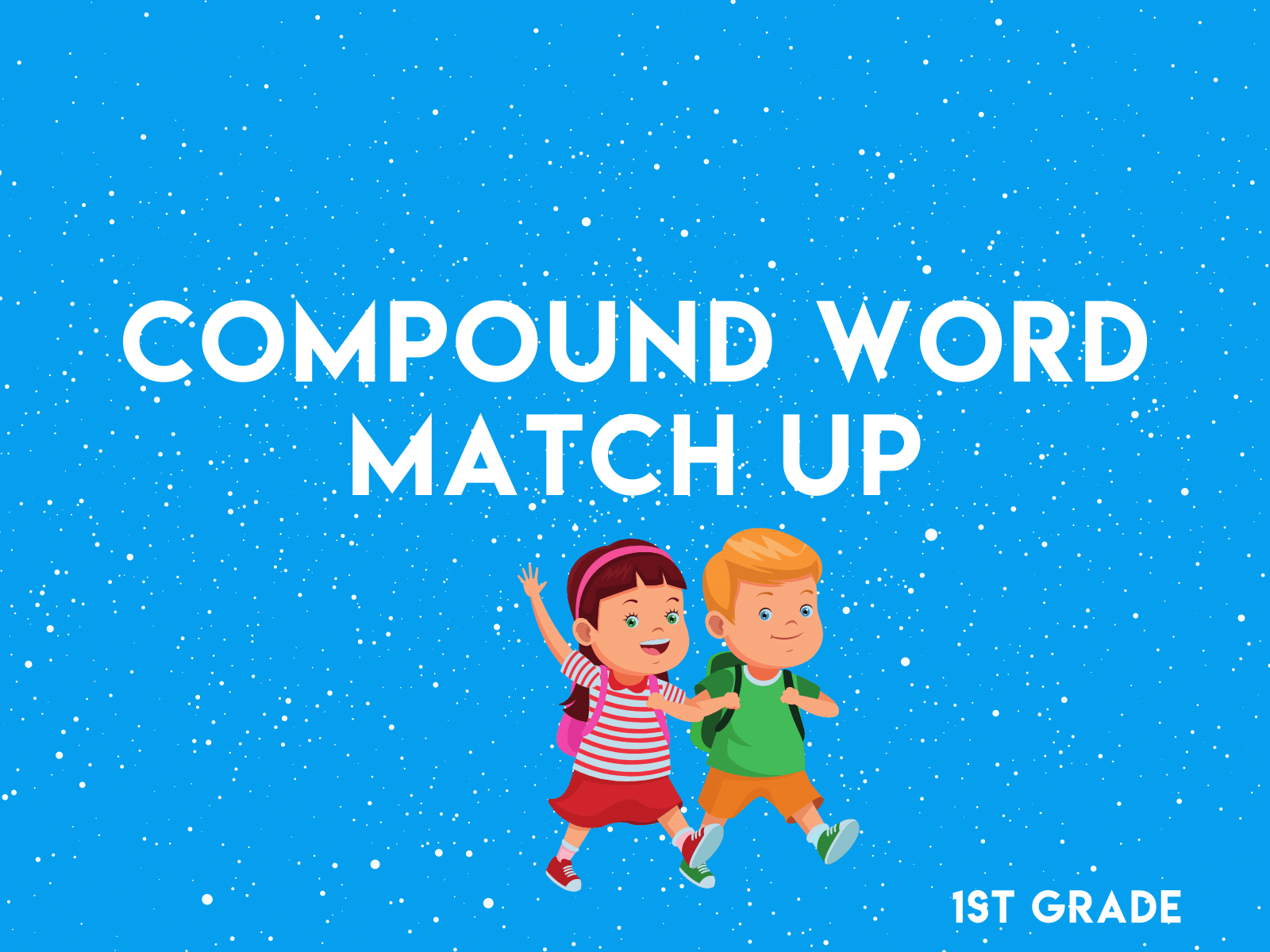Compound word match up | Free learning first grade learning resource