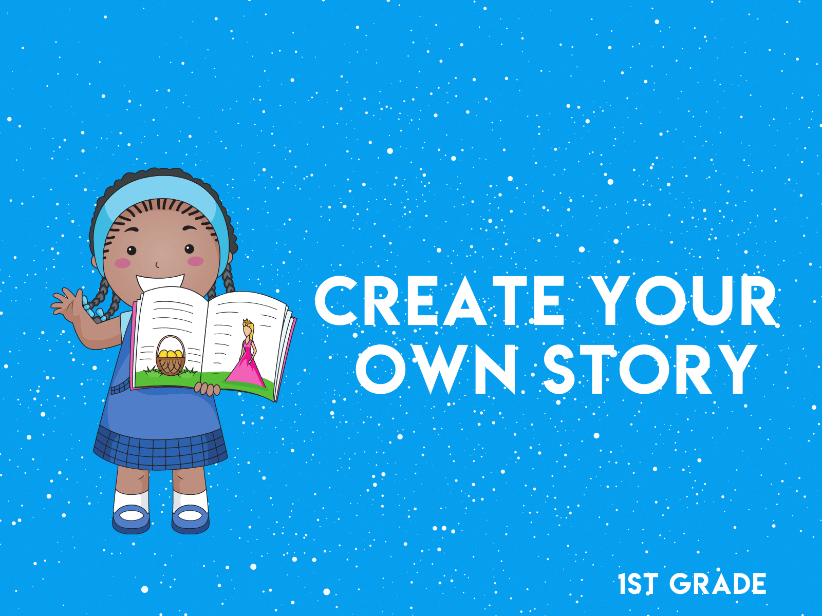 Create your own story fairy tale guide for first grade writing.