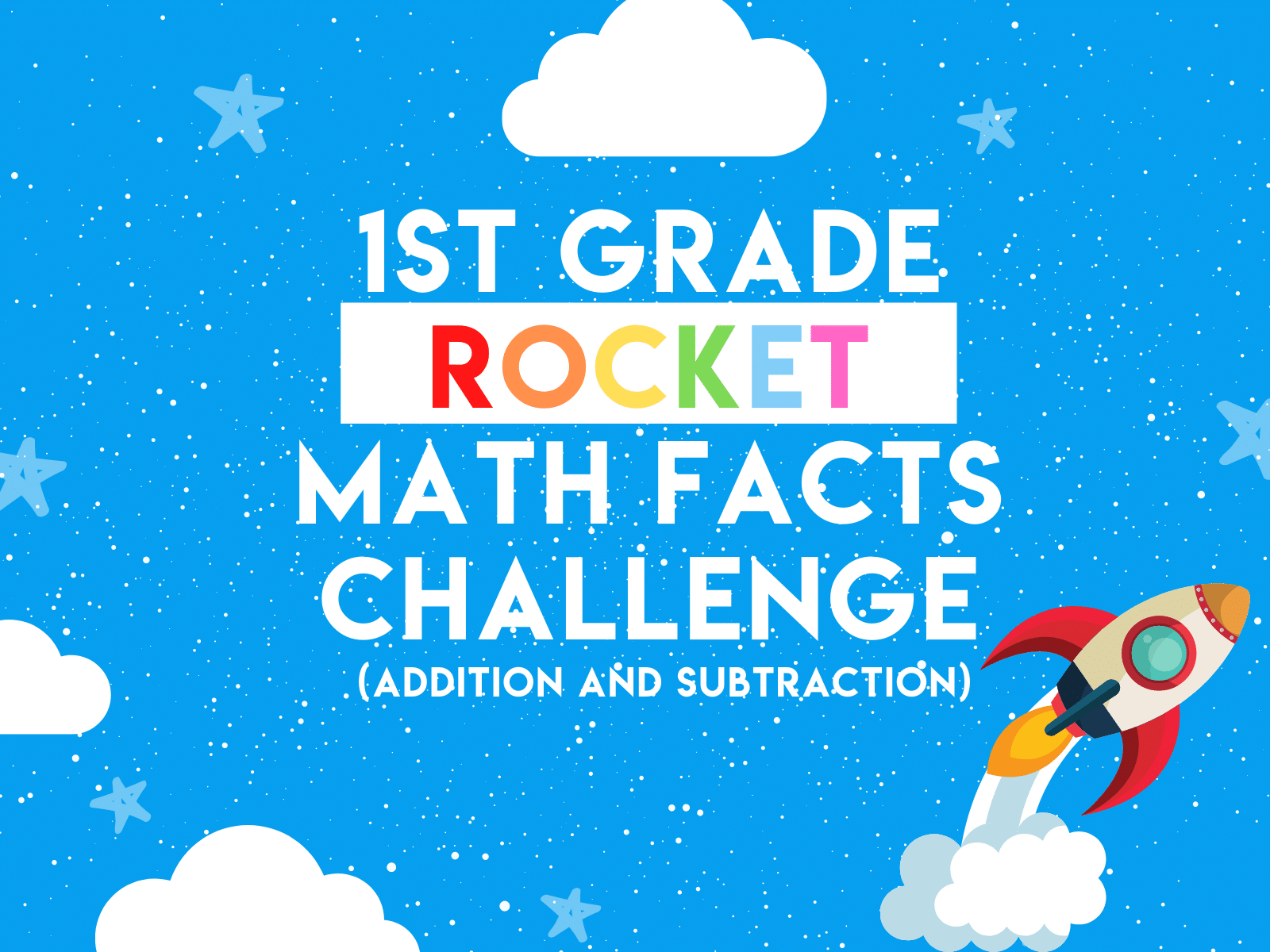 1st Grade Rocket Math Facts Challenge | Free Downloadable First Grade Learning Resource