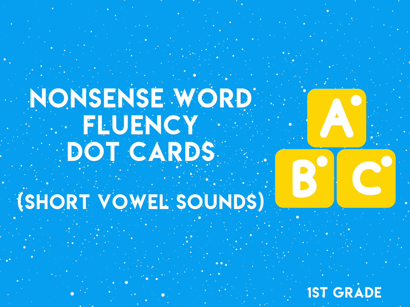 Try out nonsense short vowel fluency dot cards—a free first grade reading resource.