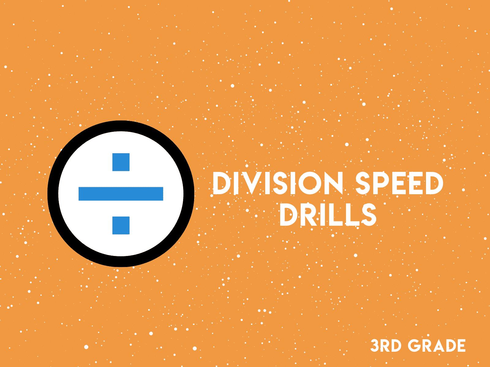 3rd Grade Division Speed Drills