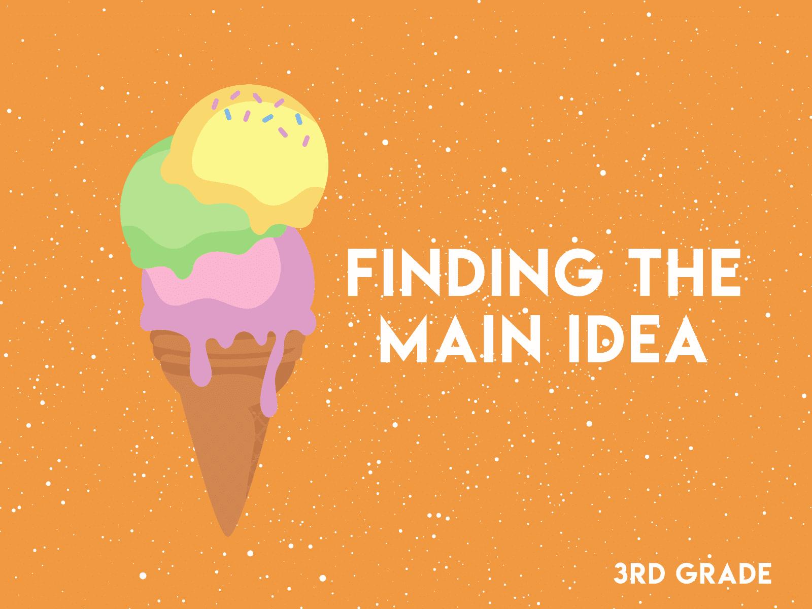 3rd Grade Find the Main Idea