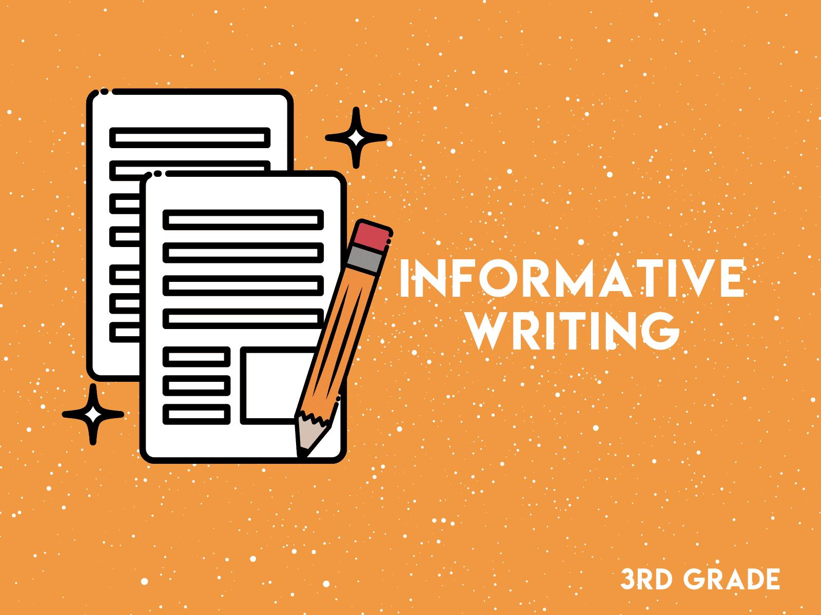 Informative Writing 3rd Grade