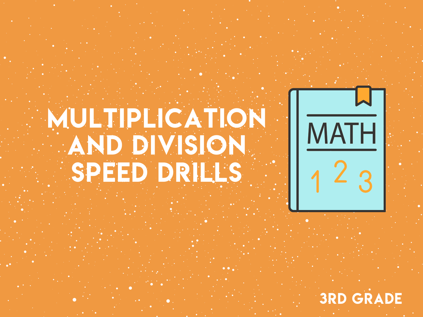 3rd Grade - Multiplication and Division Speed Drills