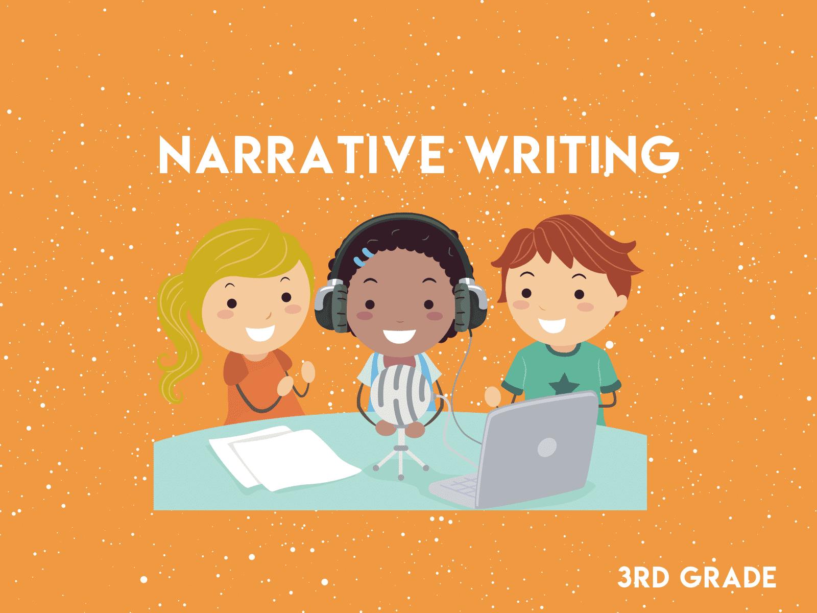 Narrative Writing 3rd Grade