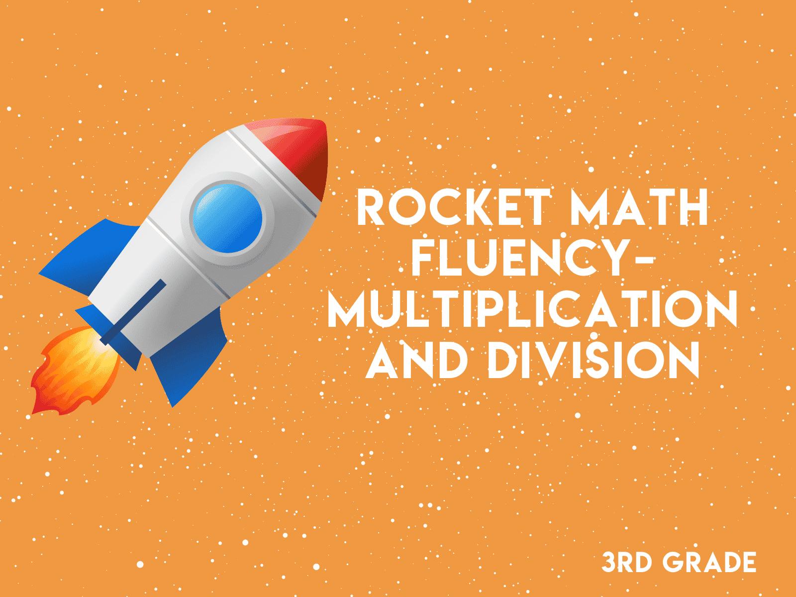 3rd Grade - Rocket Math Fluency