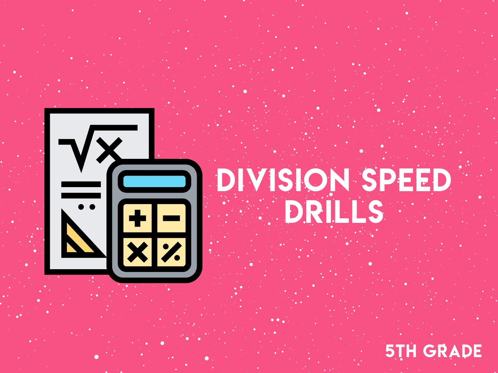 Division speed drills   5th grade math worksheets