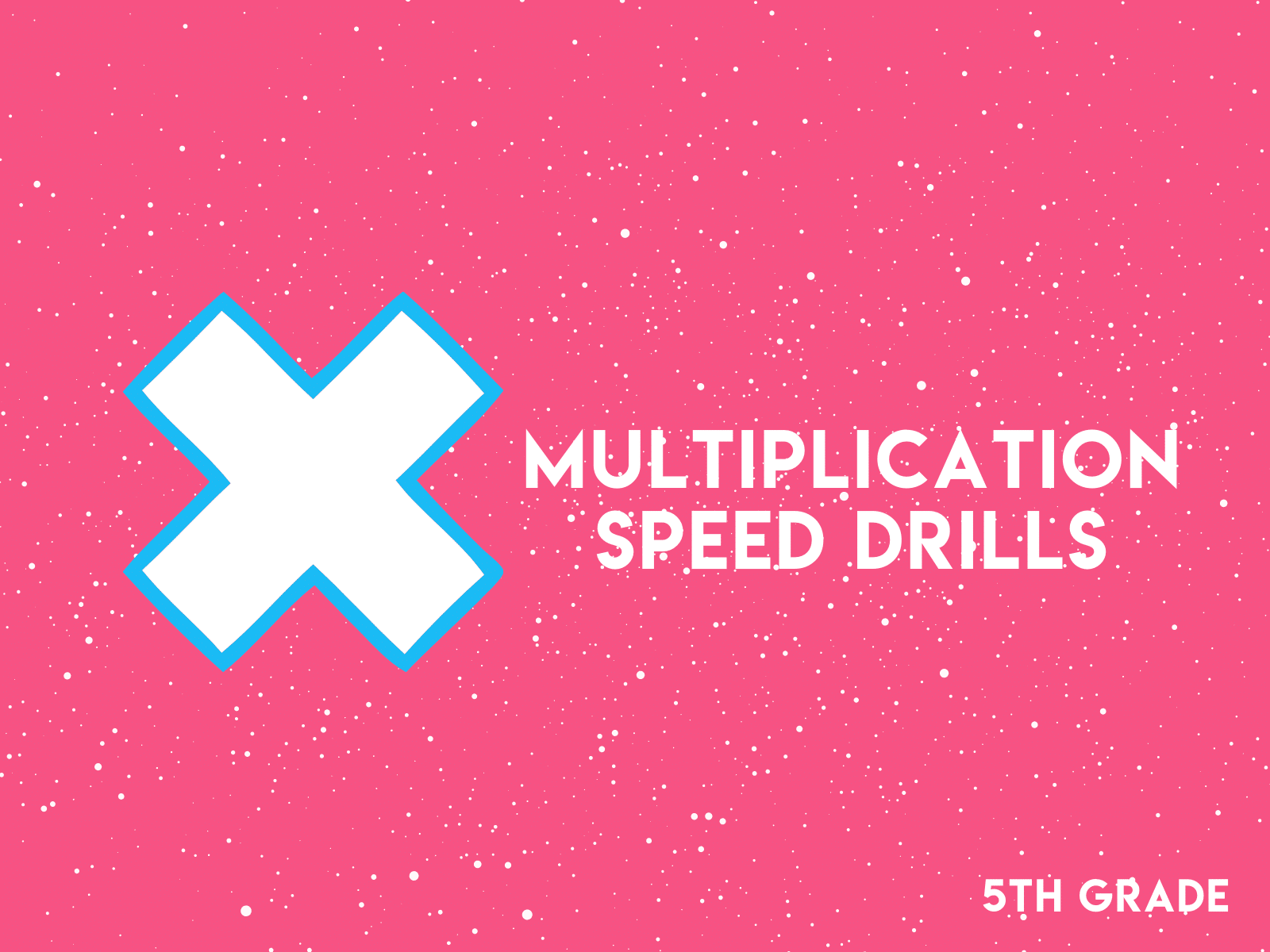 Multiplication speed drills   5th grade math practice worksheets