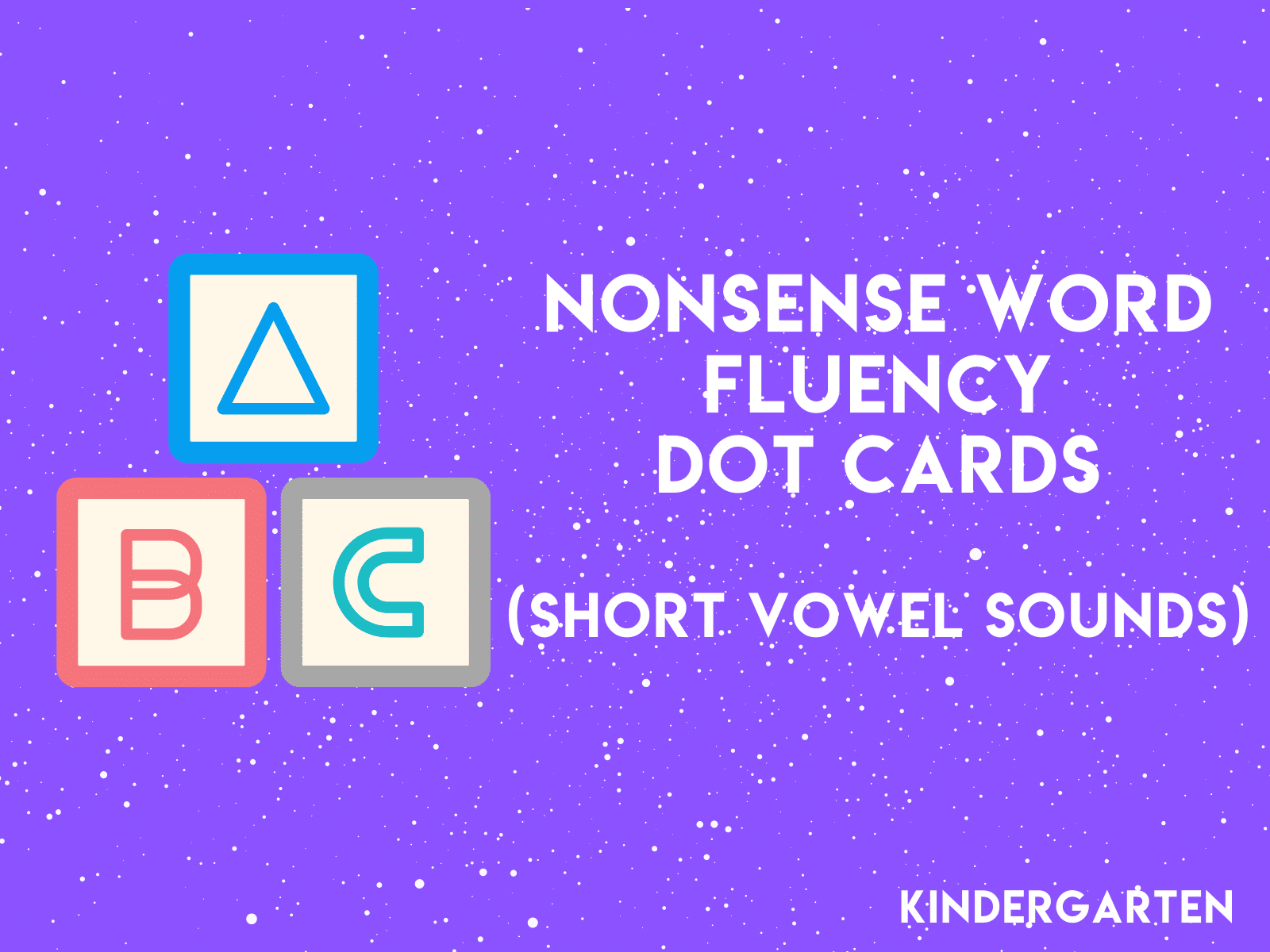 Nonsense Word Dot Cards with short vowel sounds for kindergarten reading