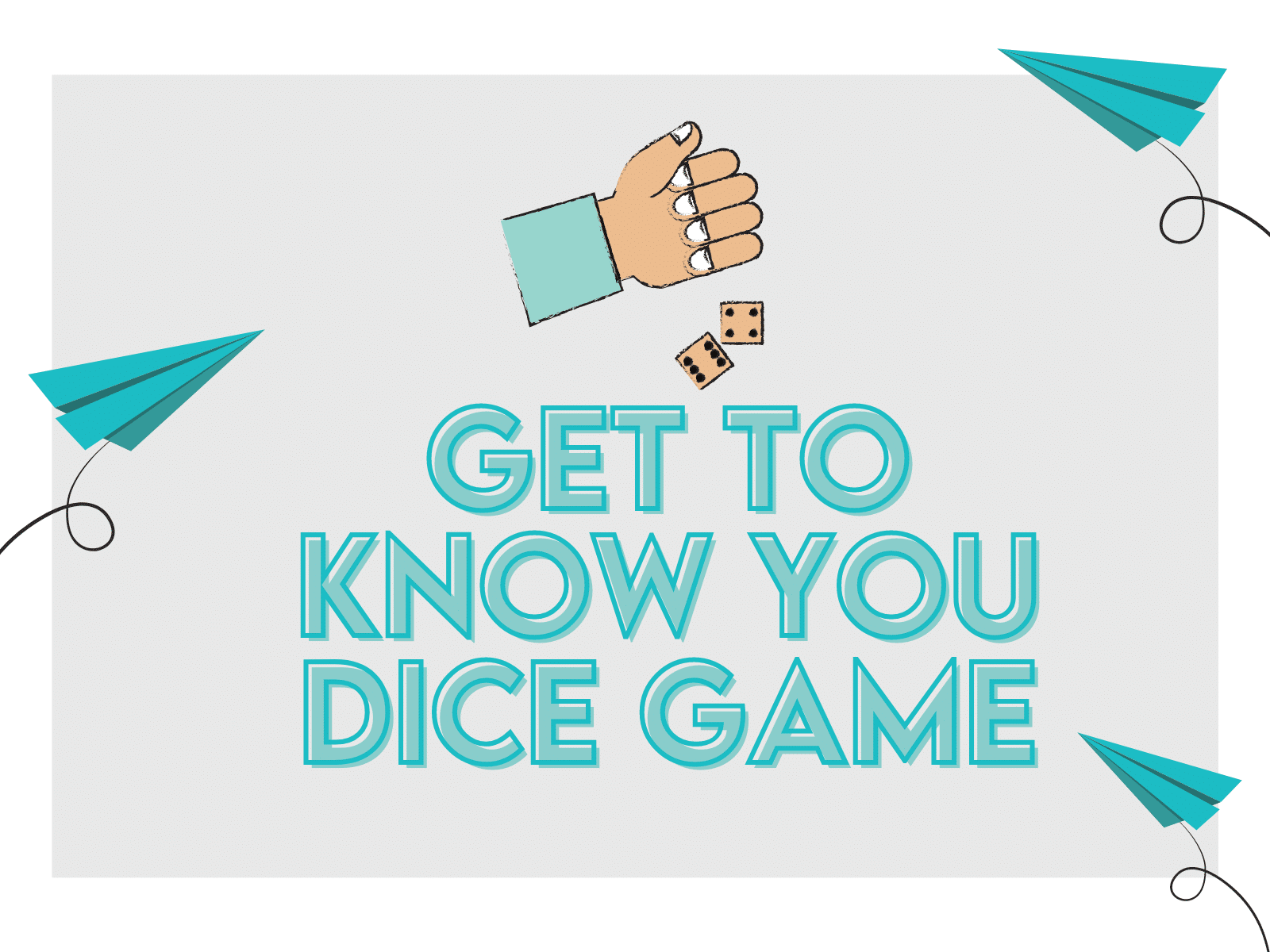 Get to know you dice game for teachers and students.