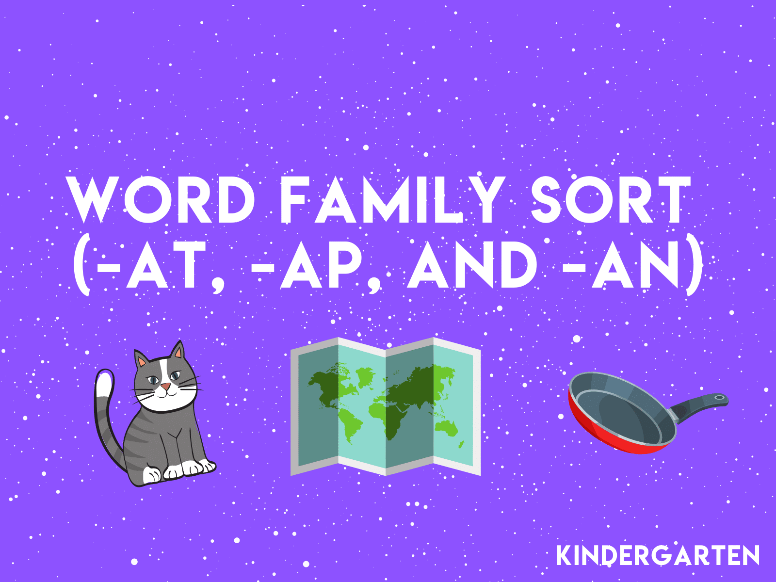 Word Family Sort | Free kindergarten reading resource to learn -at, -ap, and -an sounds