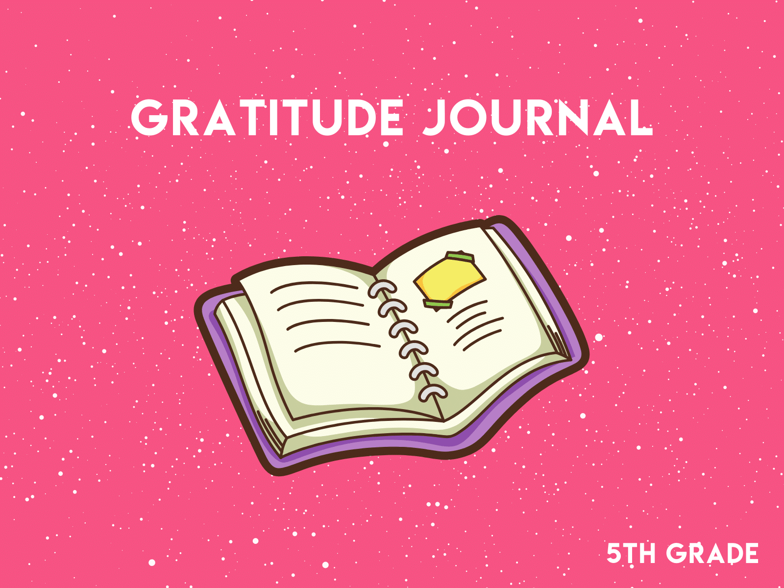 Gratitude journal for fifth grade writing practice   Free learning resource