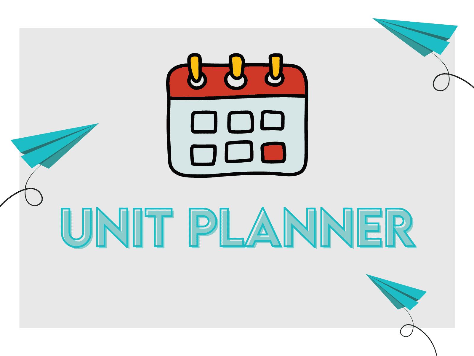 Free downloadable unit planner for teachers.